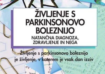 Življenje s parkinsonovo boleznijo 3, natančna diagnoza zdravljenje in nega