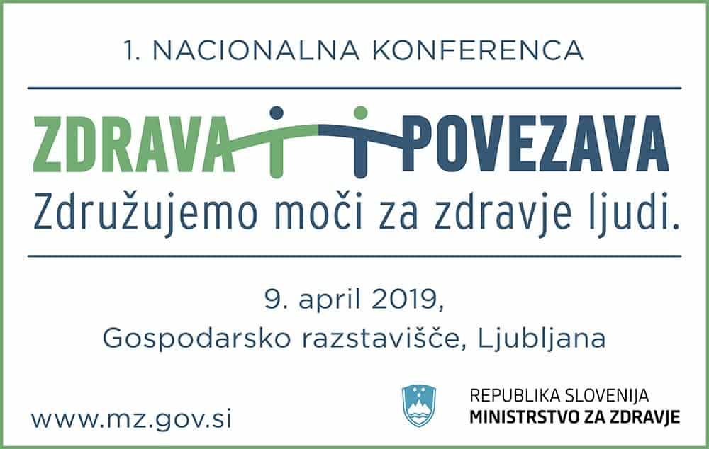 1. Nacionalna konferenca Zdrava povezava – Združujemo moči za zdravje ljudi